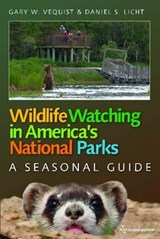 Wildlife Watching in America's National Parks | Gary W. Vequist |