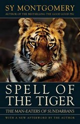 Spell of the Tiger | Sy Montgomery |