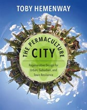 The Permaculture City | Toby Hemenway |