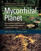 Mycorrhizal Planet | Michael Phillips |