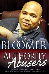 Authority Abusers | George G. Bloomer |