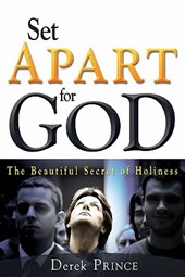 Set Apart for God | Derek Prince |