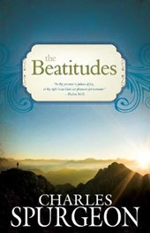 The Beatitudes | Charles Haddon Spurgeon |