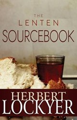 The Lenten Sourcebook | Herbert Lockyer |