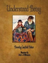 Understood Betsy | Dorothy Canfield |
