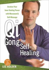 Qi Gong for Self-Healing | Lee Holden |