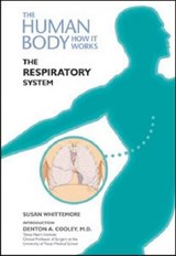 The Respiratory System | Whittemore, Susan, Ph.D. |