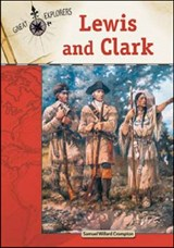 Lewis and Clark | Samuel Willard Crompton |