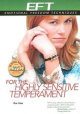 EFT for the Highly Sensitive Temperament | Rue Anne Hass |