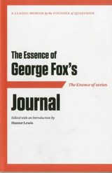 The Essence of George Fox's Journal | auteur onbekend |