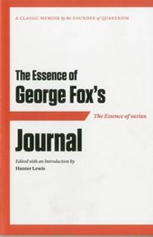The Essence of George Fox's Journal