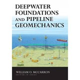 Deepwater Foundations and Pipeline Geomechanics | auteur onbekend |
