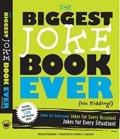 The Biggest Joke Book Ever No Kidding!