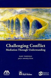 Challenging Conflict | Friedman, Gary ; Himmelstein, Jack |