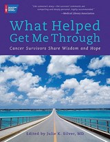 What Helped Get Me Through | Julie Silver |