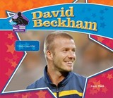 David Beckham: Soccer Superstar | Sarah Tieck |