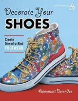 Decorate Your Shoes! | Annemart Berendse |