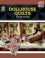 Dollhouse Quilts | Tina M. Gravatt |