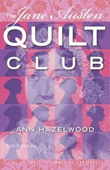 The Jane Austin Quilt Club | Ann Hazelwood |