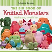 The Big Book of Knitted Monsters | Rebecca Danger |