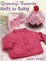 Grammy's Favorite Knits for Baby | Doreen L. Marquart |
