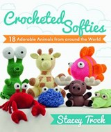 Crocheted Softies | Stacey Trock |