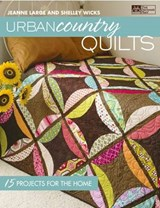 Urban Country Quilts | Large, Jeanne ; Wicks, Shelley |