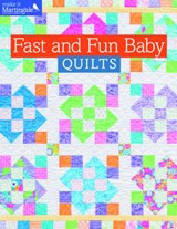Fast and Fun Baby Quilts | That Patchwork Place |