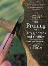 Pruning of Trees, Shrubs and Conifers | GeorgeE Brown |