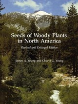 Seeds of Woody Plants in North America | James A. Young |