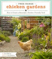 Free-Range Chicken Gardens | Jessi Bloom |