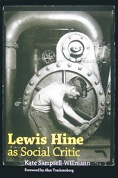 Lewis Hine As Social Critic