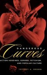 Dangerous Curves | Jeffrey A. Brown |