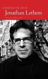 Conversations With Jonathan Lethem |  |