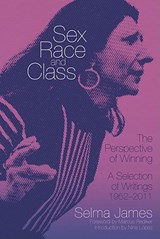 Sex, Race and Class--The Perspective of Winning | Selma James |