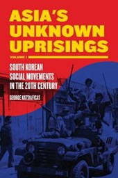 Asia's Unknown Uprisings, Volume