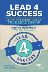 Lead 4 Success | George Hallenbeck |