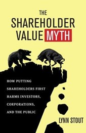 The Shareholder Value Myth | Lynn Stout |