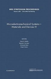 Microelectromechanical Systems - Materials and Devices IV