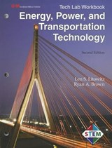 Energy, Power, and Transportation Technology Tech Lab Workbook | Len S. Litowitz |