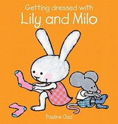 Getting Dressed With Lily and Milo