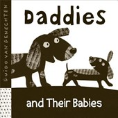 Daddies and their babies | Guido van Genechten |