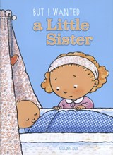 But i wanted a little sister | Pauline Oud |