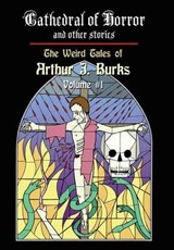 Cathedral of Horror and Other Stories | Arthur J Burks |