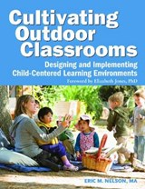Cultivating Outdoor Classrooms | Eric Nelson |