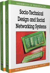 Handbook of Research on Socio-Technical Design and Social Networking Systems | Whitworth |