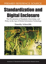 Standardization and Digital Enclosure | Timothy Schoechle |