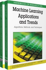 Handbook of Research on Machine Learning Applications and Trends | Olivas |