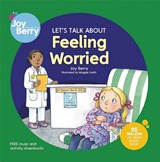 Feeling Worried | Joy Wilt Berry |