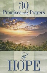 30 Promises and Prayers of Hope | Freeman-Smith |